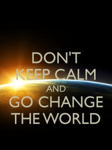 Fii tu schimbarea pe care vrei s-o vezi in lume 2