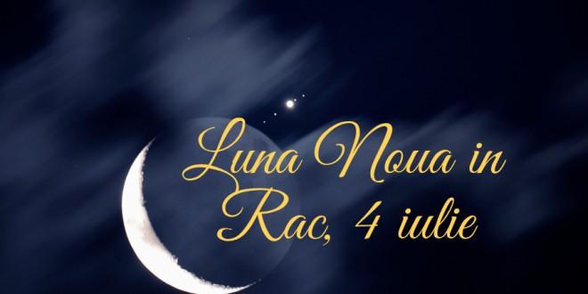 Luna Nouă în Rac, 4 iulie –  un nou pas înainte!
