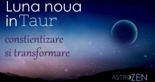 Astrologie Luna Nouă în Taur, 26 aprilie 2017 – avem parte de câștiguri financiare semnificative!